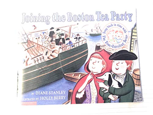 9780439409124: Joining the Boston Tea Party (The time-traveling twins)