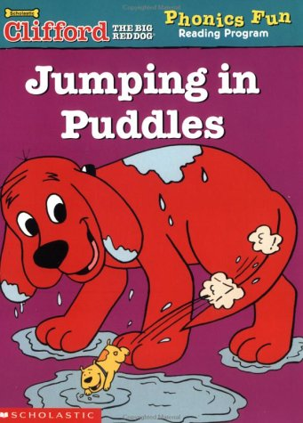 9780439409438: Jumping in Puddles (Clifford the Big Red Dog Phonics Fun Reading Program, Book 5)