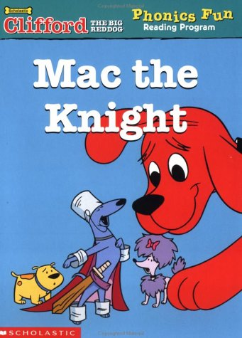 Mac the Knight (Phonics Fun, Book 10): McGuire, Leslie