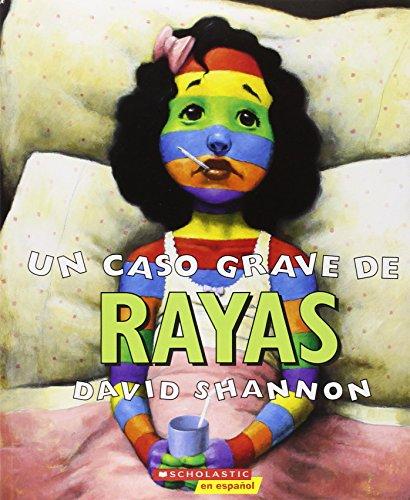 9780439409865: Un Caso Grave de Rayas: (spanish Language Edition of a Bad Case of Stripes)