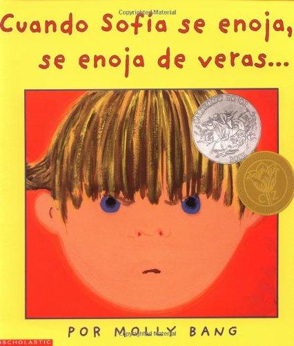 9780439409872: Cuando Sofia Se Enoja, Se Enoja De Veras .../When Sophie gets angry -- Really, Really Angry (Mariposa)