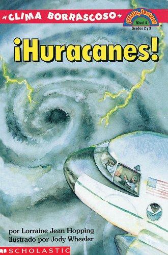 Clima Borrascoso: Huracanes! (Hola Lector!, Nivel 4): Lorraine Jean Hopping; Illustrator-Jody ...