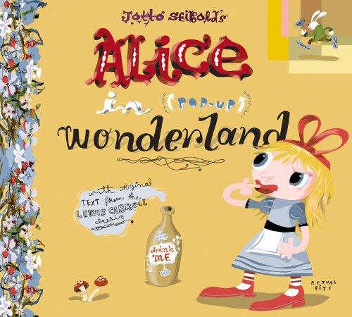 Alice in (Pop-Up) Wonderland: Carroll, Lewis; J.
