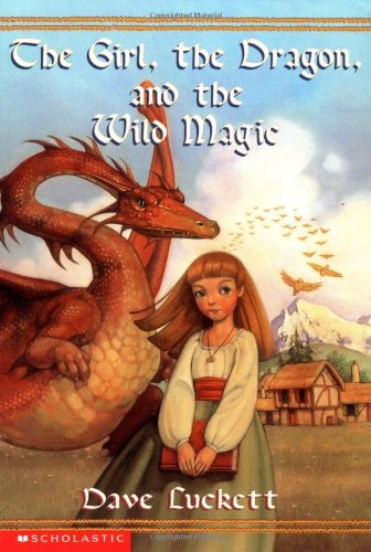 9780439411875: The Girl, the Dragon, and the Wild Magic