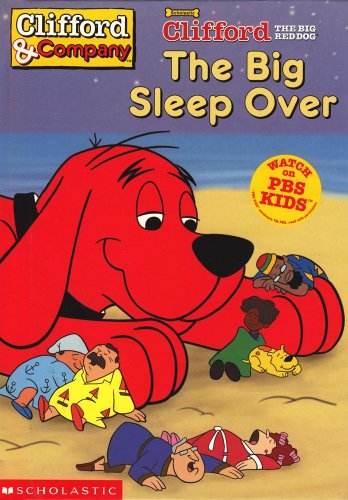 The big sleep over (Clifford the big red dog) (9780439411936) by David Lee Harrison