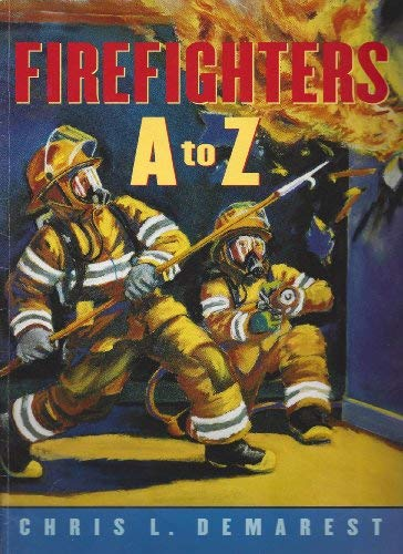 Firefighters A To Z Demarest