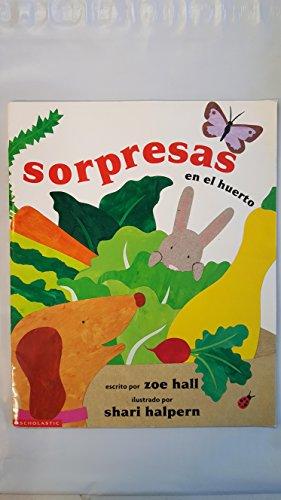 Sorpresas en el huerto: Zoe Hall