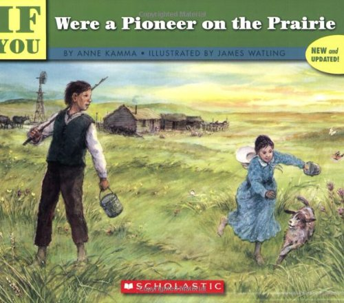 9780439414289: If You Were a Pioneer on the Prairie (If You...)