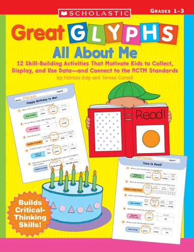 9780439414319: Great Glyphs: All About Me: 12 Skill-Building Activities That Motivate Kids to Collect, Display, and Use Data and Connect to the NCTM Standards