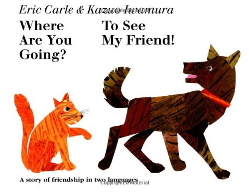 9780439416597: Where Are You Going? To See My Friend! (English and Japanese Edition)