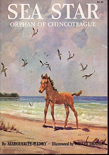 Sea Star, Orphan of Chincoteague: Marguerite Henry