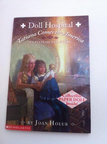 9780439416993: Tatiana Comes to America Display: An Ellis Island Story