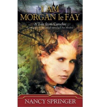 9780439417891: I am Morgan Le Fay