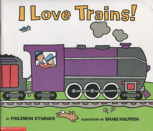 9780439418058: I love trains! Edition: First