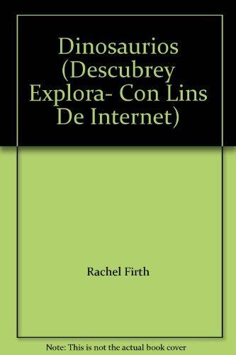 9780439418386: Dinosaurios (Descubrey Explora- Con Lins De Internet)