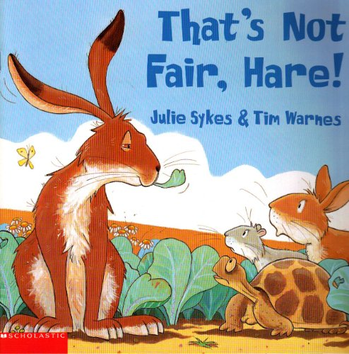 9780439418874: That's not fair, hare!