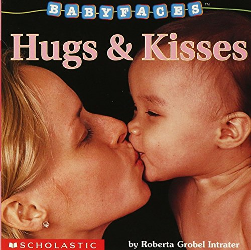 9780439420037: Hugs & Kisses (Baby Faces)