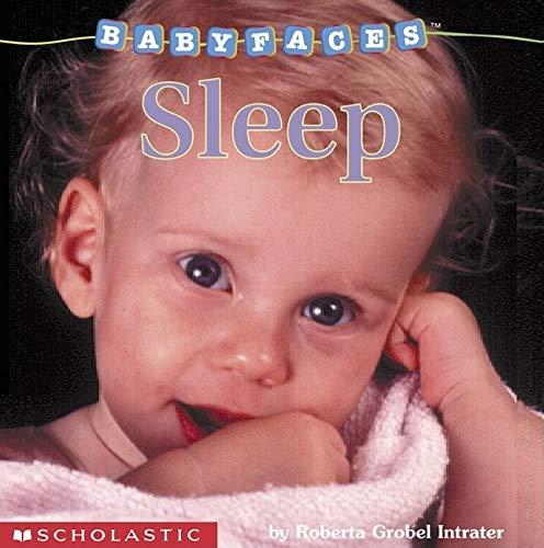 9780439420044: Sleep (Baby Faces)