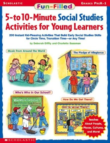 9780439420549: Fun-Filled 5-To 10-Minute Social Studies Activities for Young Learners: 200 Instant Kid-Pleasing Activities That Build Early Social Studies Skills for Circle Time, Transition Time - Or Any Time!