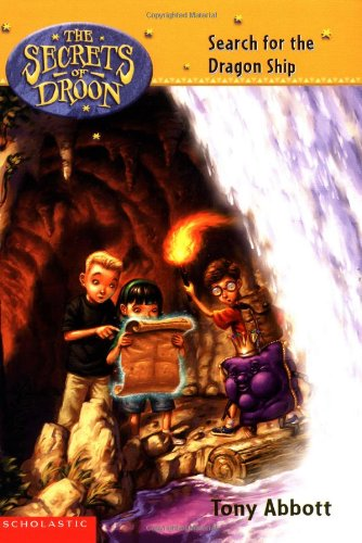 9780439420792: Search for the Dragon Ship (Secrets Of Droon #18)