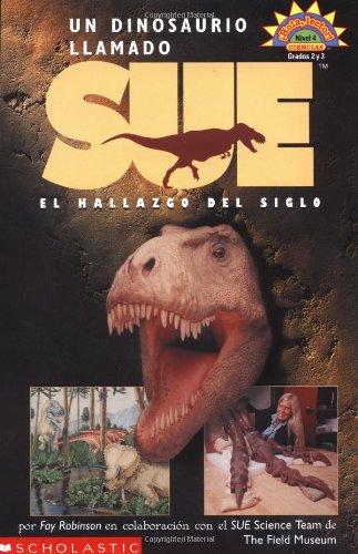 9780439421102: Dinosaur Named Sue, A (dinosaurio L Lamado Sue: El...) Level 4