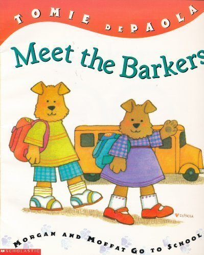 9780439424134: Meet the Barkers: Morgan and Moffat go to School (Barker Bunch)