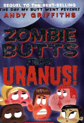 9780439424707: Zombie Butts From Uranus (Andy Griffiths' Butt)