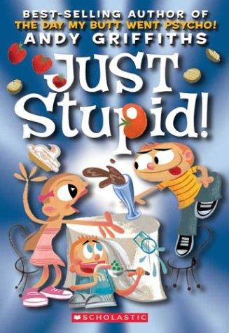 9780439424745: Just Stupid! (Andy Griffiths' Just! Series)