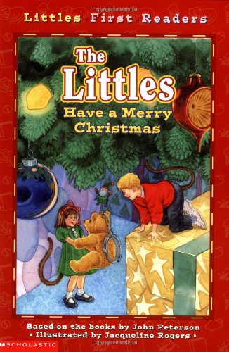 The Littles Have a Merry Christmas (Little First Readers): Peterson, John