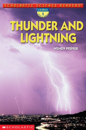 9780439425049: Thunder And Lightning (Scholastic Science Reader Level 1)