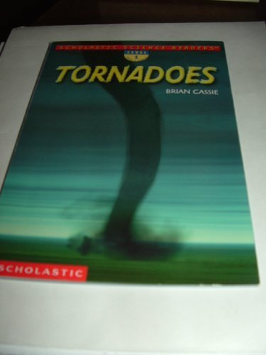 9780439425056: Tornadoes (Scholastic Science Readers, Level 1)