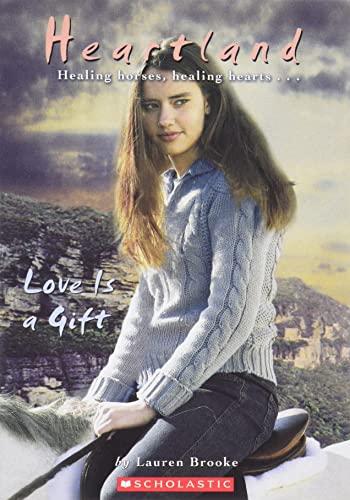 9780439425100: Love is a Gift (Heartland No. 15)