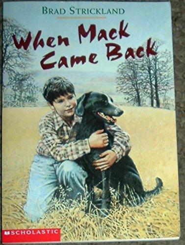 9780439425131: When Mack Came Back