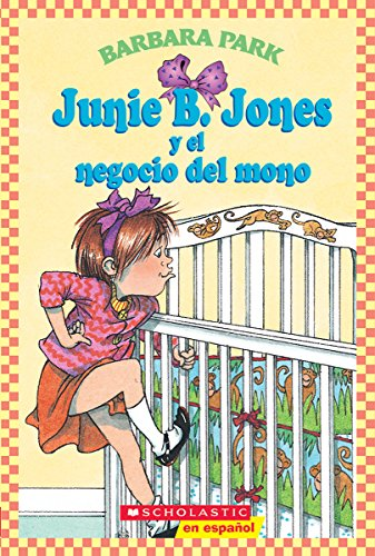 9780439425148: Junie B. Jones y El Negocio del Mono: (Spanish Language Edition of Junie B. Jones and a Little Monkey Business) (Junie B. Jones (Spanish))