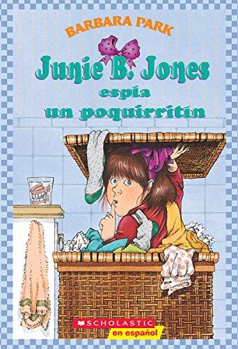 9780439425155: Junie B. Jones espia un poquirritin (Spanish Edition)