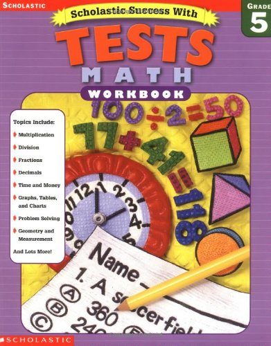 9780439425698: Scholastic Success With Tests: Math Workbook, Grade 5