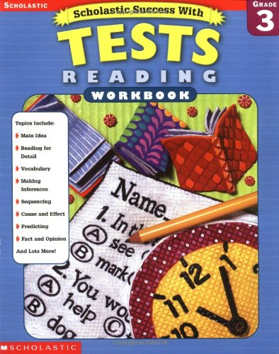 9780439425742: Scholastic Success With: Tests: Reading Workbook: Grade 3 (Scholastic Success with Workbooks: Tests Reading)