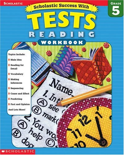 9780439425766: Scholastic Success With: Tests: Reading Workbook: Grade 5 (Scholastic Success with Workbooks: Tests Reading)