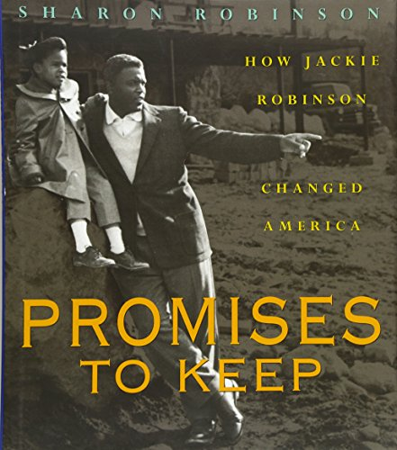 9780439425926: Promises to Keep: How Jackie Robinson Changed America