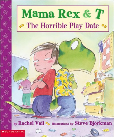 9780439426176: Mama Rex & T: The Horrible Playdate