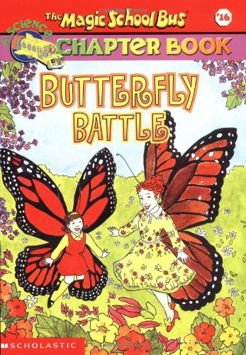 9780439429368: Butterfly Battle (The Magic School Bus Chapter Book #16)