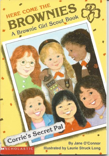 9780439429870: Corrie's Secret Pal (Here Come the Brownies, A brownie Girl Scout Book)