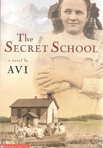 9780439430067: The Secret School
