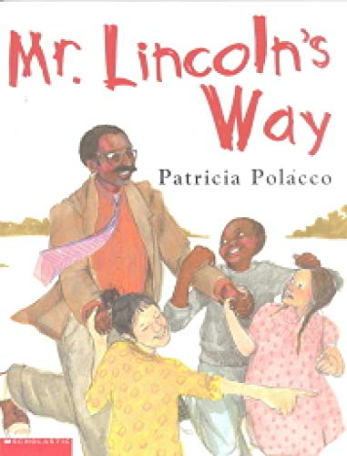 9780439430111: Mr. Lincoln's Way