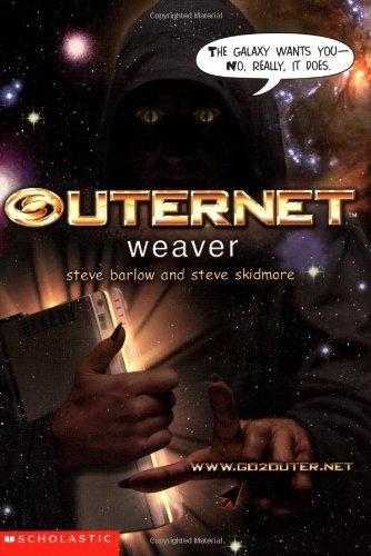 9780439430197: Weaver (Outernet #6)