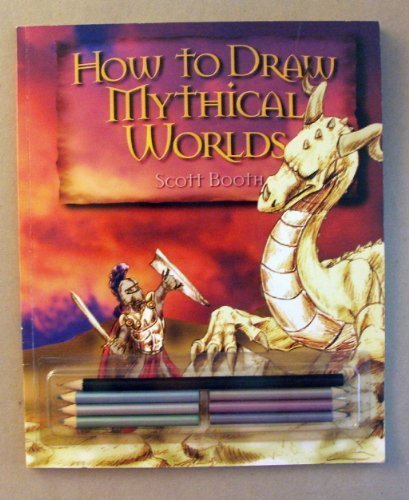 9780439430418: How to draw mythical worlds