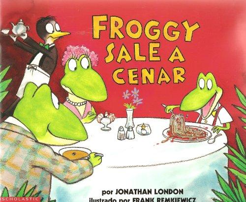 9780439430944: Froggy Sale a Cenar