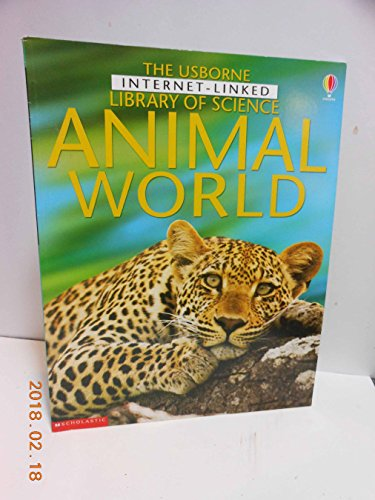 9780439431385: Animal World (Usborne Internet Linked Library of Science)