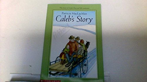 9780439431910: CALEB'S STORY (SARAH, PLAIN AND TALL, NO 2)