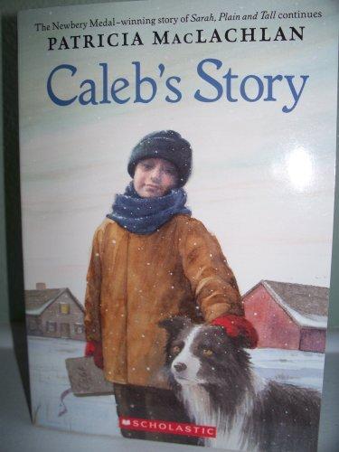 9780439431910: Caleb's Story (Sarah, Plain and Tall)